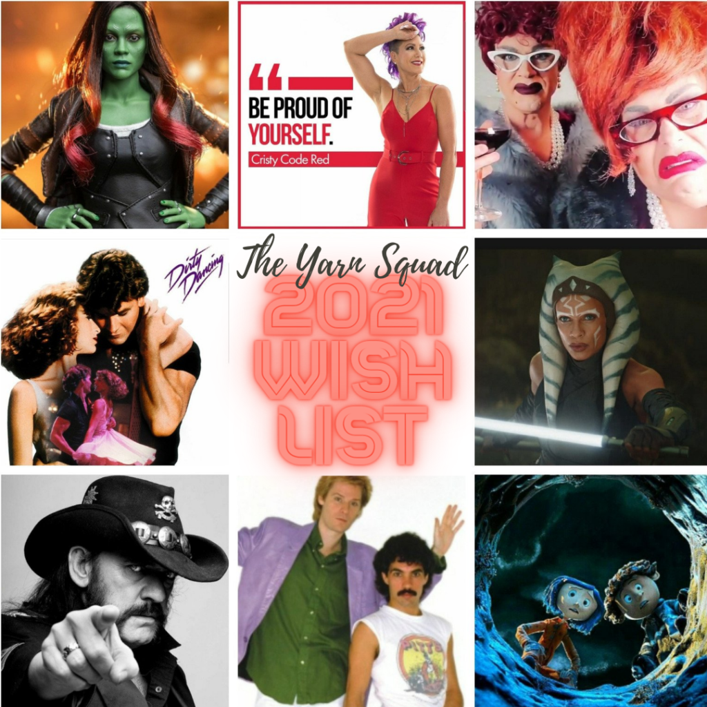 The Yarn Squad 2021 Wish list of 8 pop culture characters